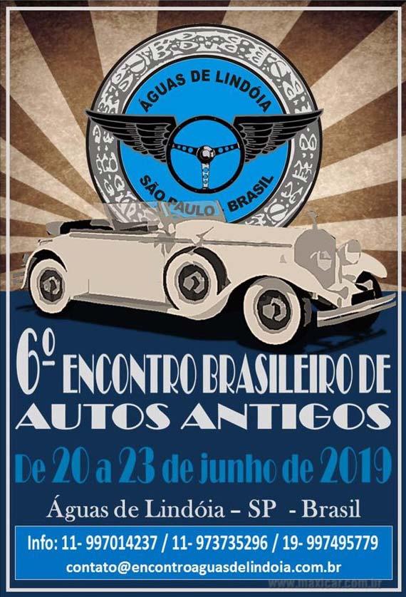 6º Encontro Brasileiro de Autos Antigos – Águas de Lindoia, SP, de 20 a 23/06/2019