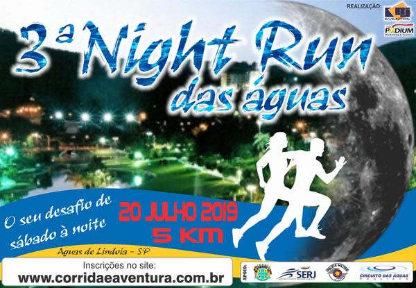 3ª Night Run das Águas 2019 – 5km – 20/07 –  Águas de Lindóia